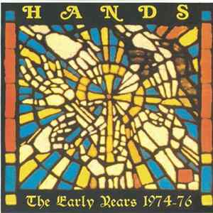 Hands - The Early Years 1974-76 FLAC