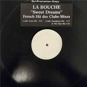 La Bouche - Sweet Dreams (French Hit Des Clubs-Mixes) FLAC
